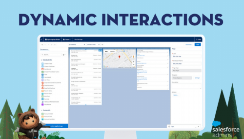 Build More Interactive Lightning Pages with Dynamic Interactions